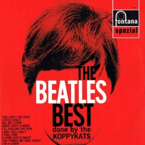 THE BEATLES BEST DONE BY THE KOPPYKATS (1966)