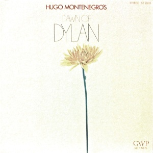 Hugo Montenegro - DAWN OF DYLAN (1970)