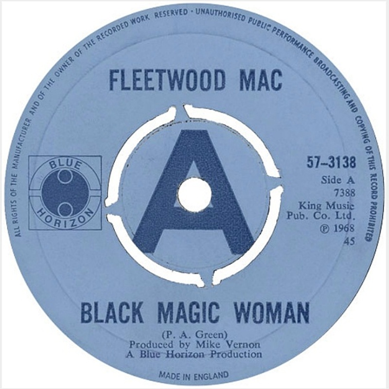 Black Magic Woman / The Sun Is Shining (Blue Horizon) / 1968