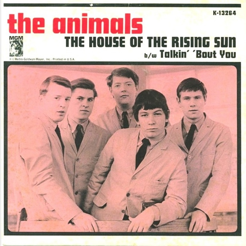 The House Of The Rising Sun / Talkin' 'Bout You (Columbia) / 1964