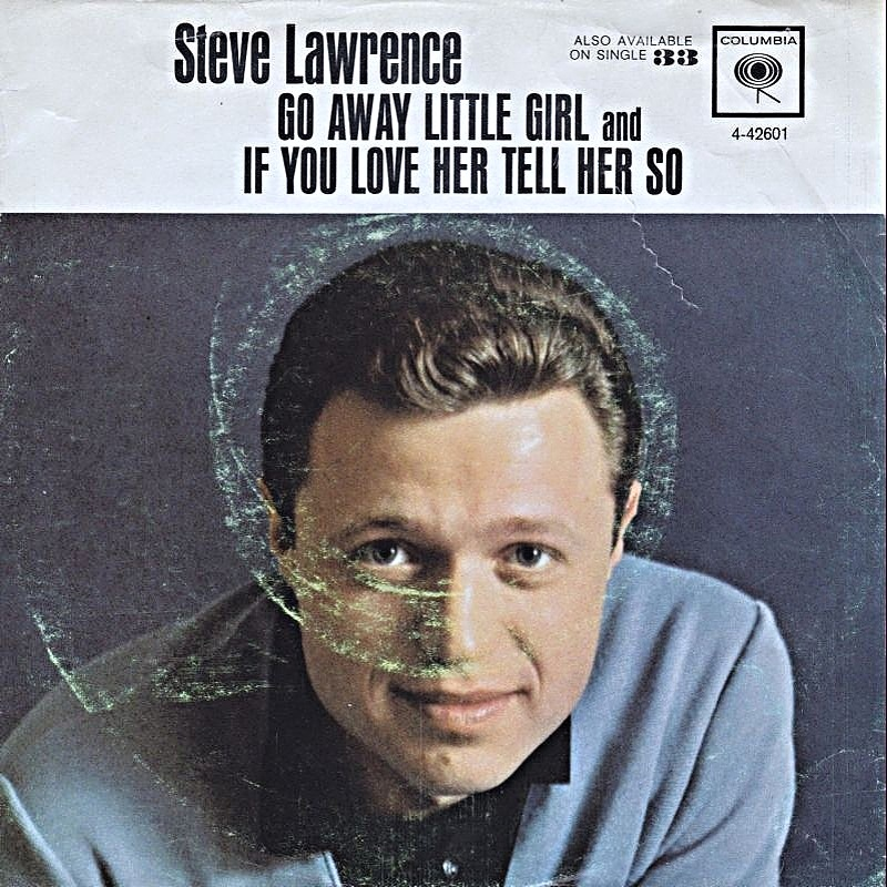 Steve Lawrence / Go Away Little Girl (USA)