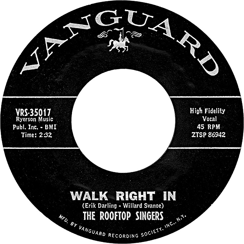 The Rooftop Singers /Walk Right In (USA)