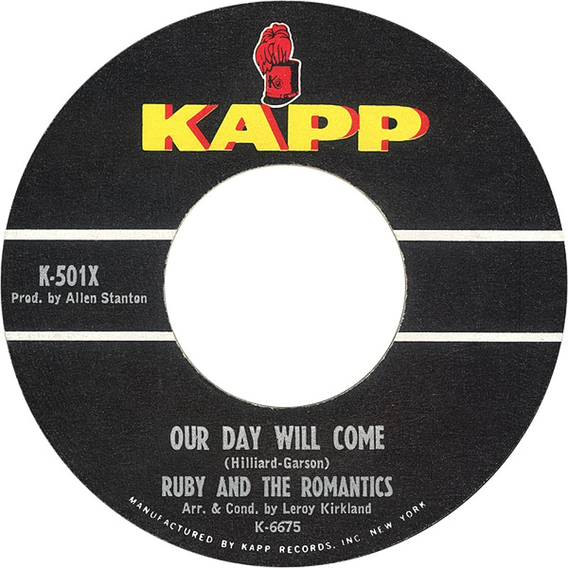 Ruby & The Romantics / Our Day Will Come (USA)