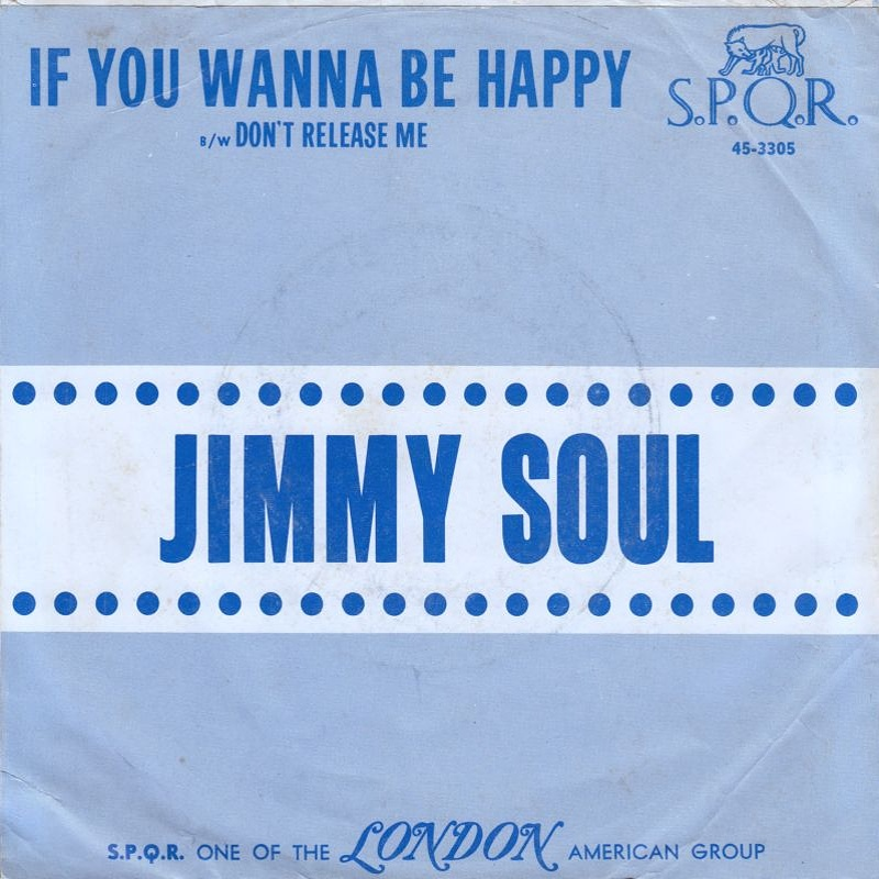 Jimmy Soul / If You Wanna Be Happy (USA)