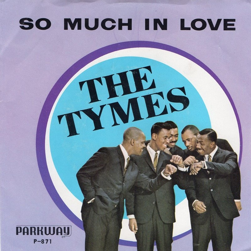 The Tymes / So Much In Love