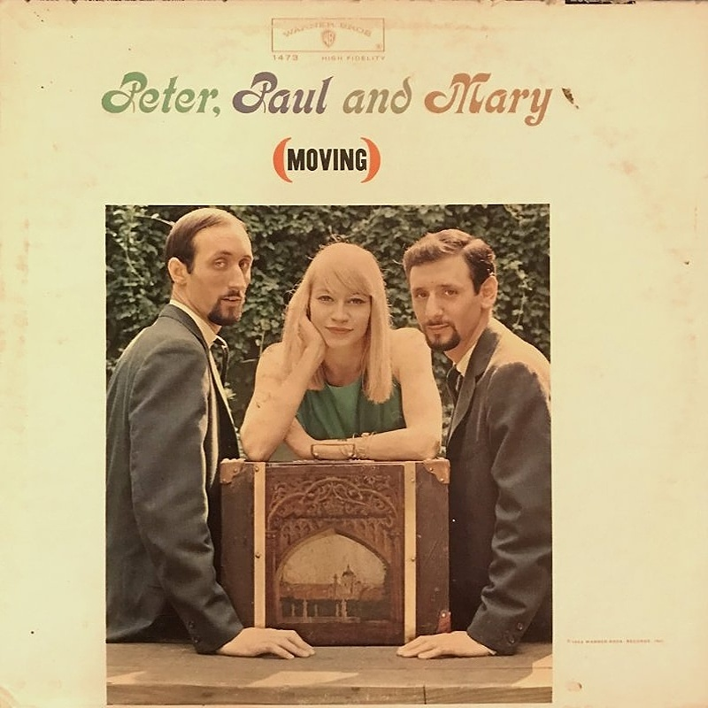 MOVING / Peter, Paul And Mary (1963)