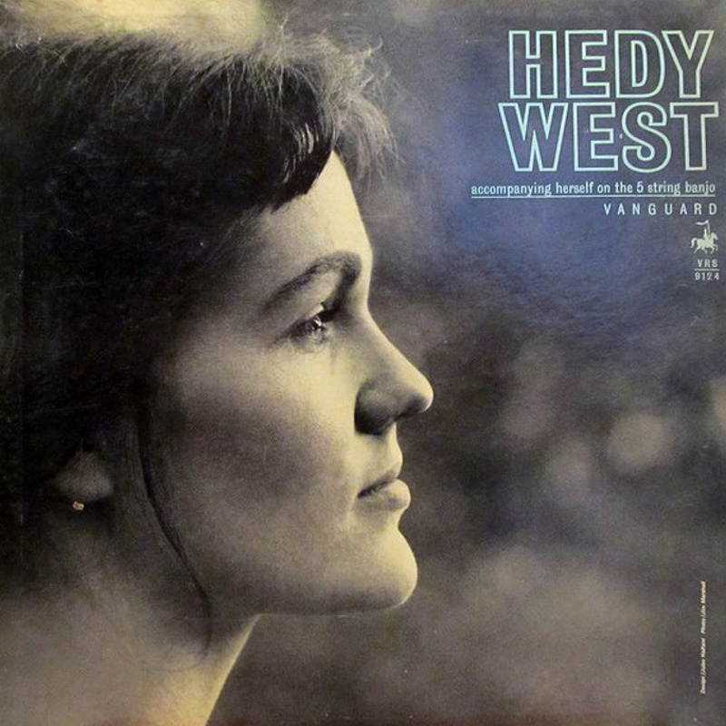 ACCOMPANYING HERSELF ON THE 5 STRING BANJO by Hedy West (1963)