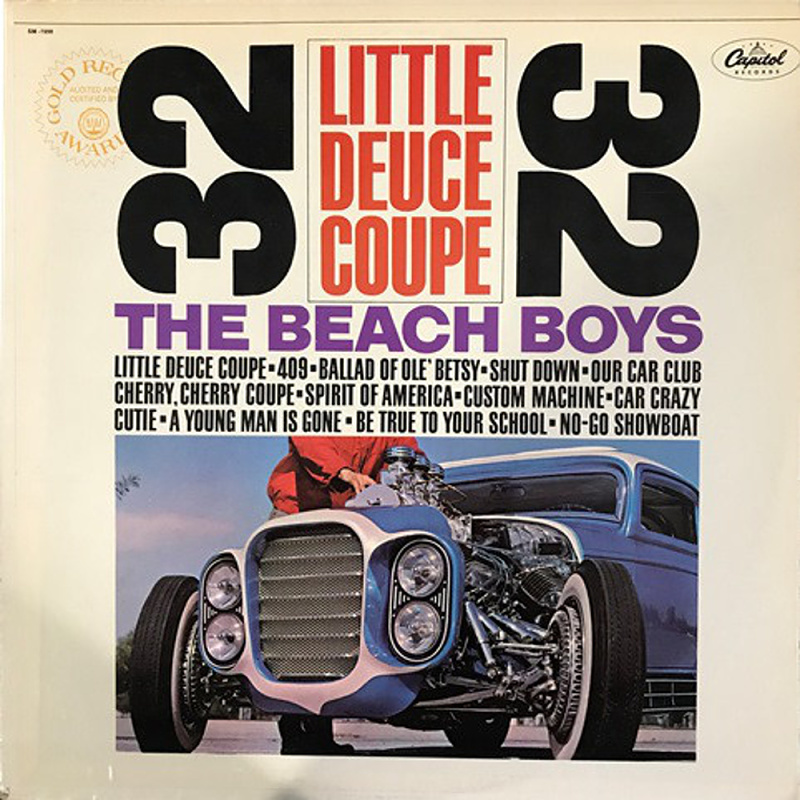 LITTLE DEUCE COUPE by The Beach Boys / 1963