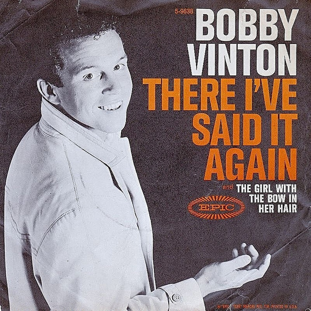 Bobby Vinton / There! I've Said It Again