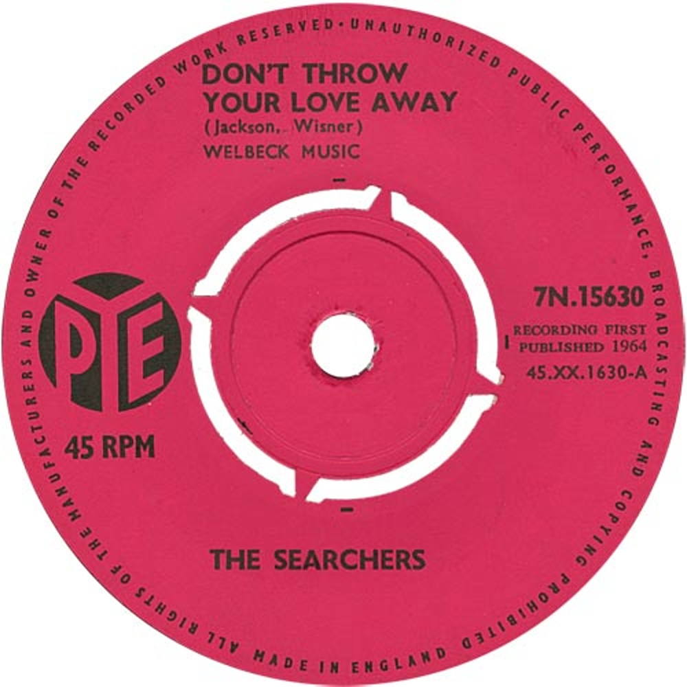The Searchers / Don't Throw Your Love Away