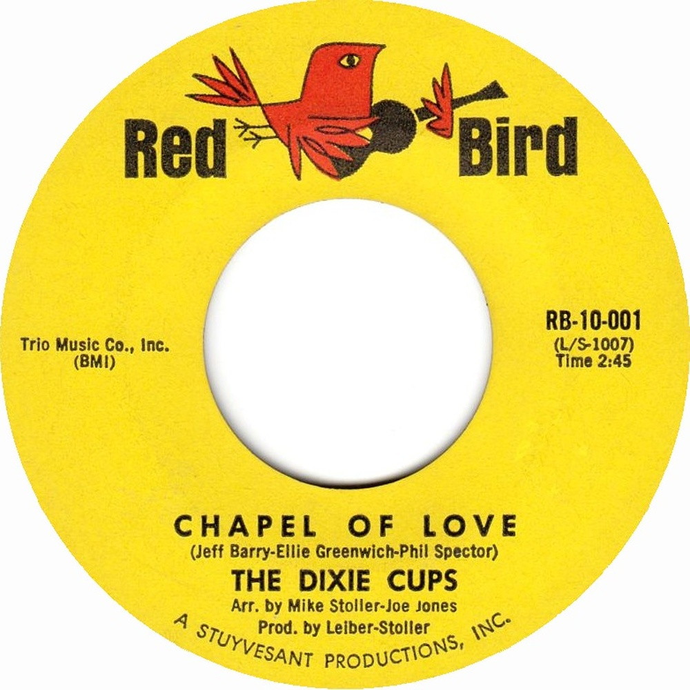 The Dixie Cups / Chapel Of Love