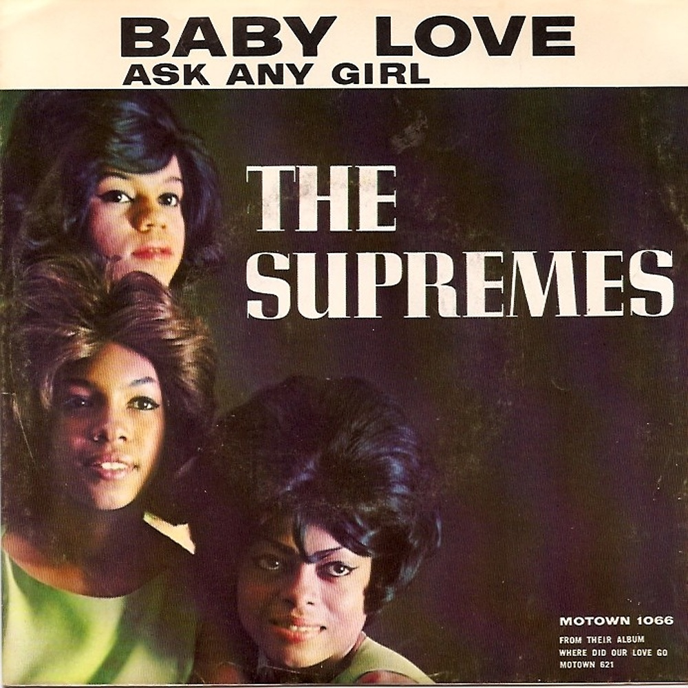 The Supremes / Baby Love