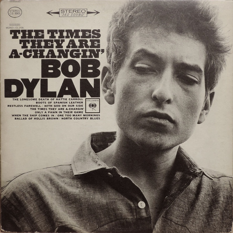 THE TIMES THEY ARE A-CHANGIN' by Bob Dylan (1963)
