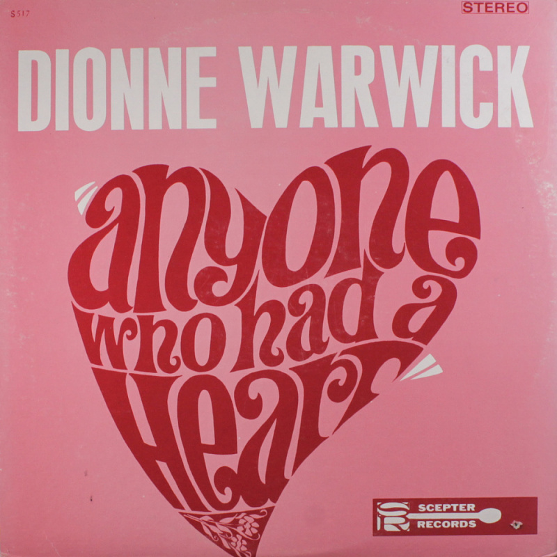 ANYONE WHO HAD A HEART by Dionne Warwick (1964)