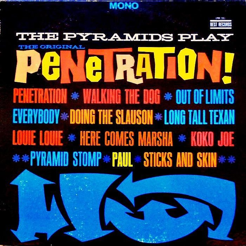 THE PYRAMIDS PLAY THE ORIGINAL PENETRATION! / The Pyramids (1964)