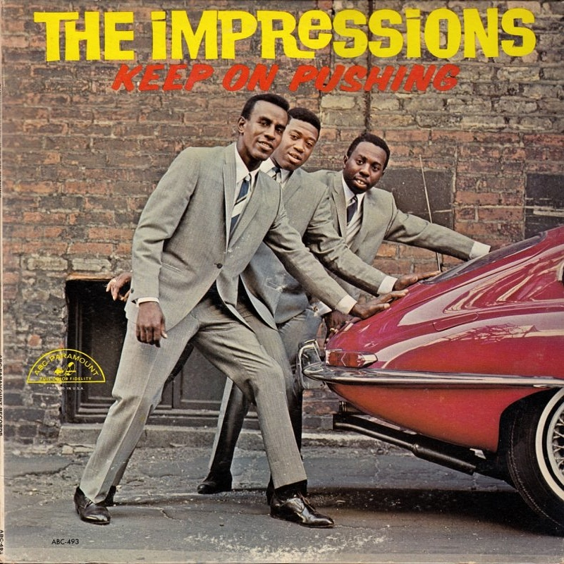 KEEP ON PUSHING by The Impressions (1964)