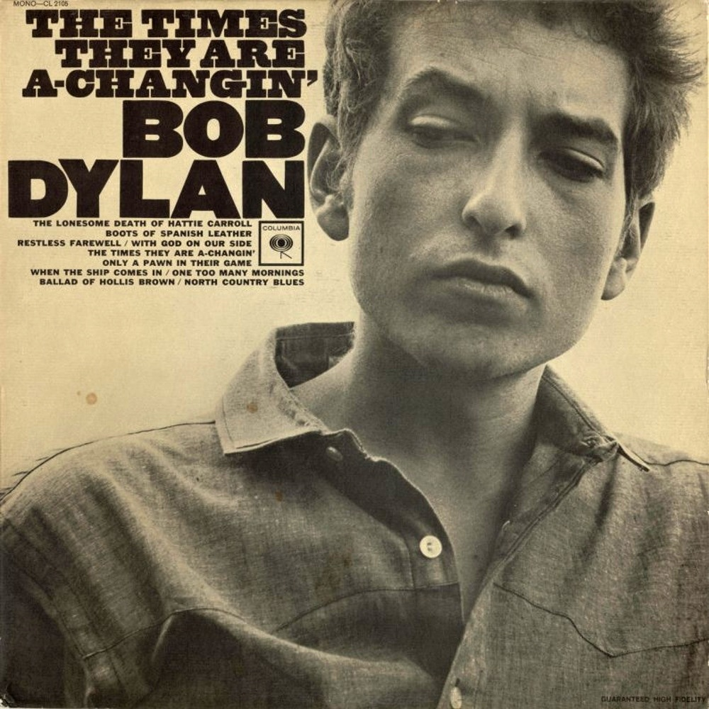 THE TIMES THEY ARE A-CHANGIN' by Bob Dylan (1964)
