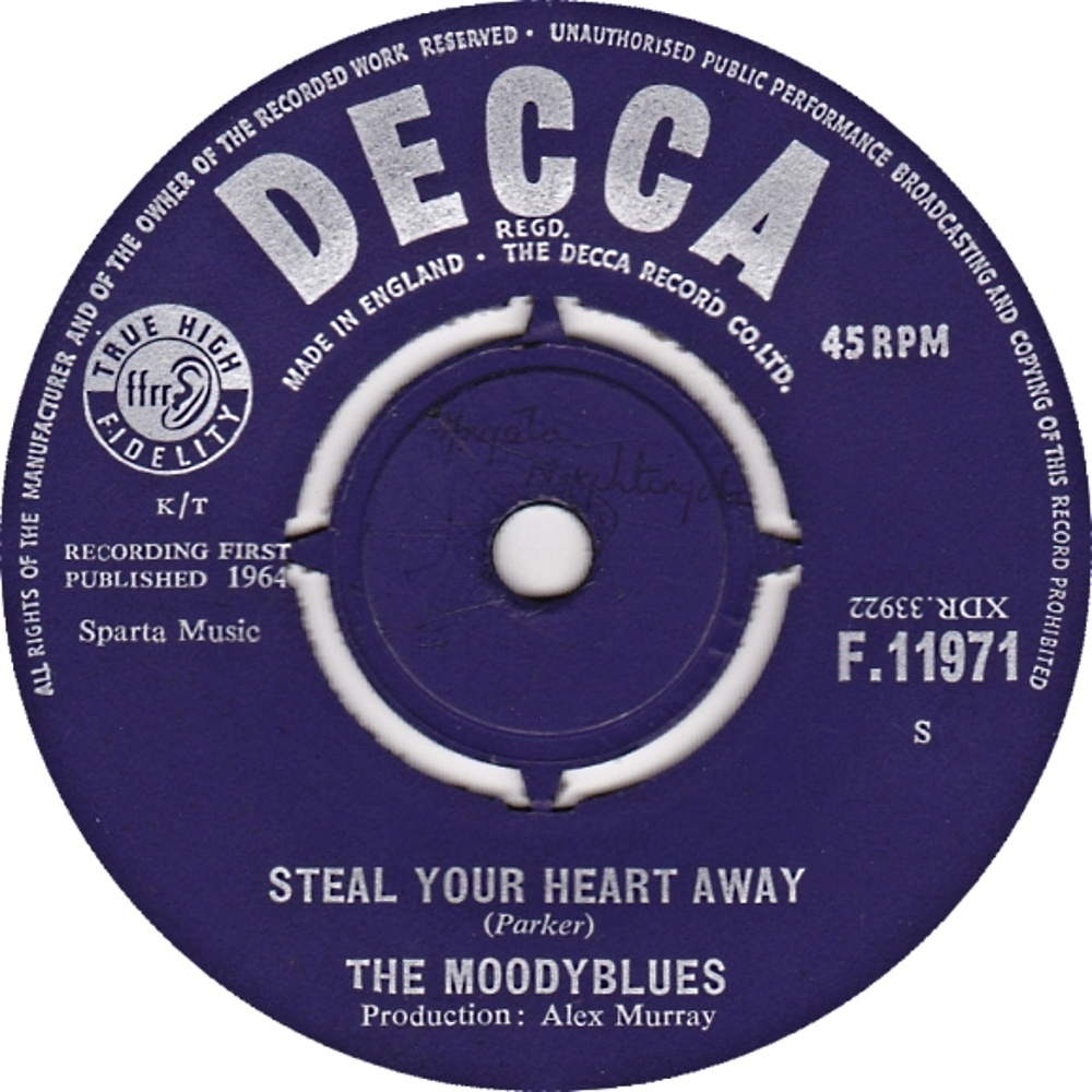 The Moodyblues - Steal Your Heart Away / Loose Your Money (But Don't Loose Your Mind) (1964)