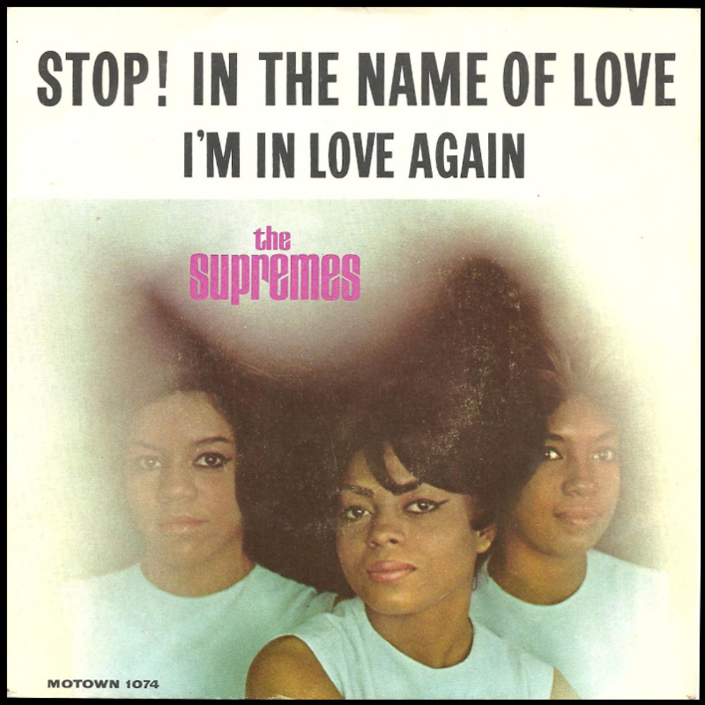 The Supremes / Stop! In The Name Of Love
