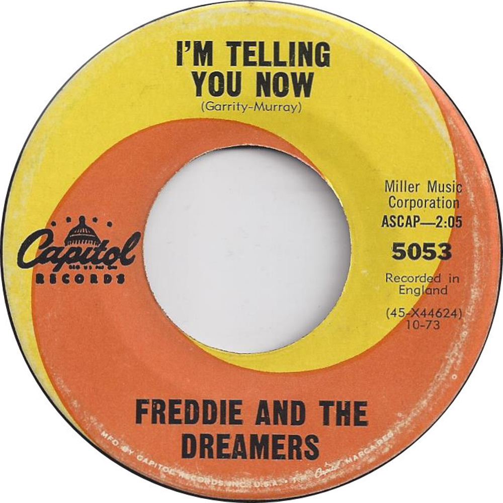 Freddie & The Dreamers / I'm Telling You Now