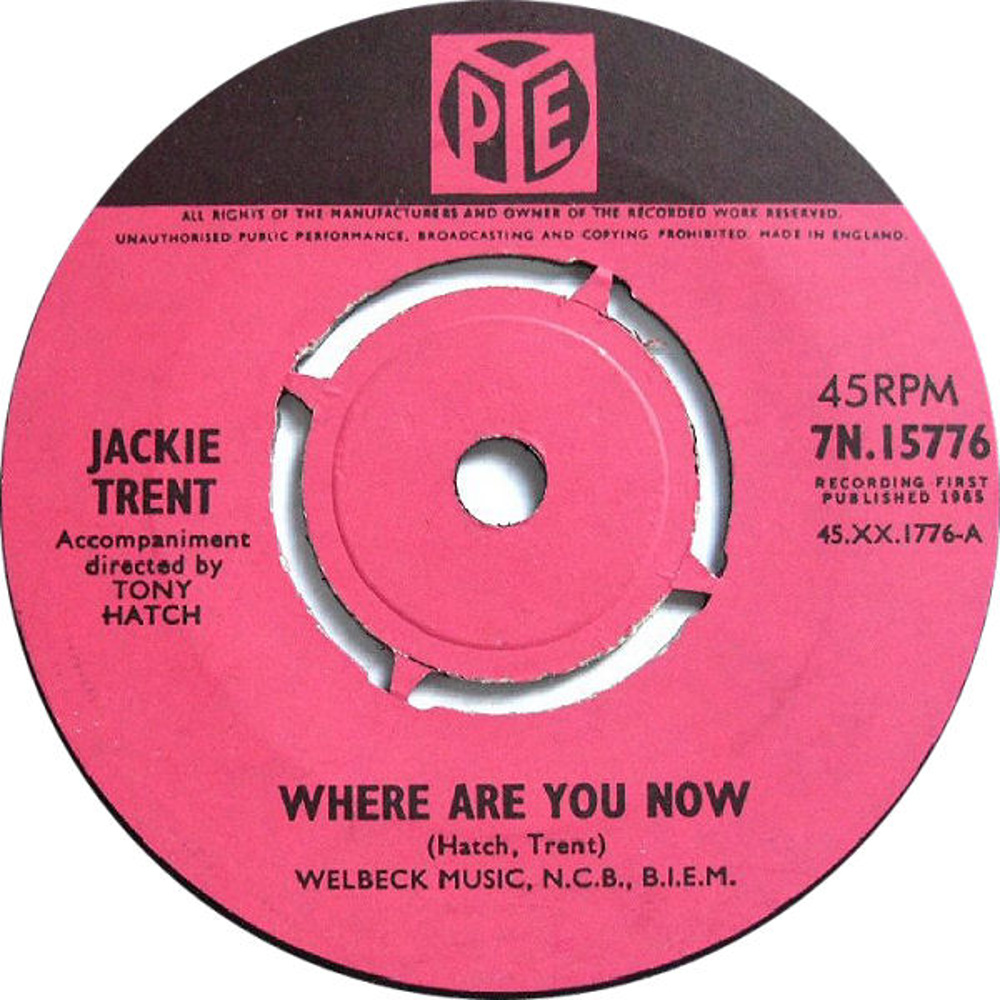 Jackie Trent / Where Are You Now (My Love)