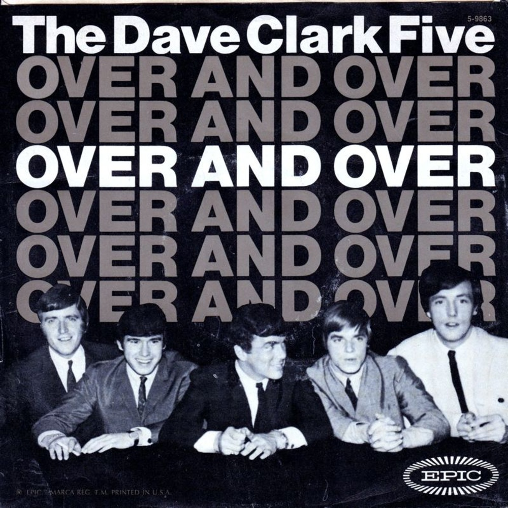 The Dave Clark Five / Over And Over
