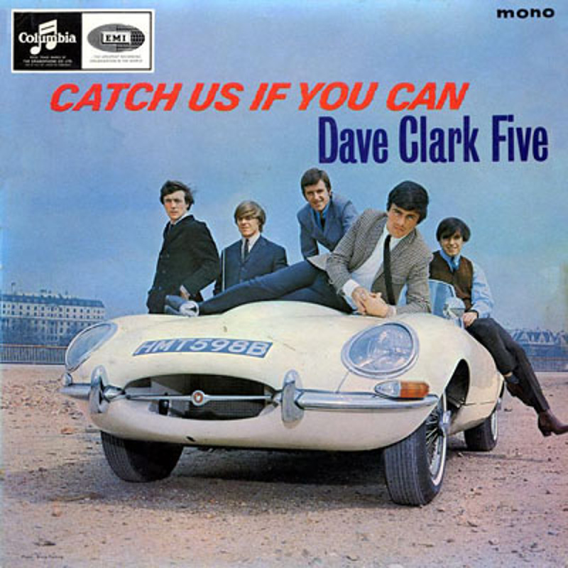 CATCH US IF YOU CAN by The Dave Clark Five (1965)