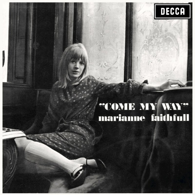 COME MY WAY by Marianne Faithfull (1965)
