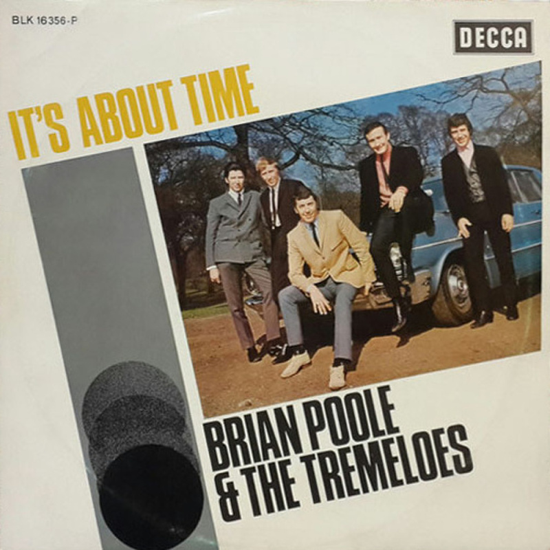 IT'S ABOUT TIME by Brian Poole & The Tremeloes (1965)