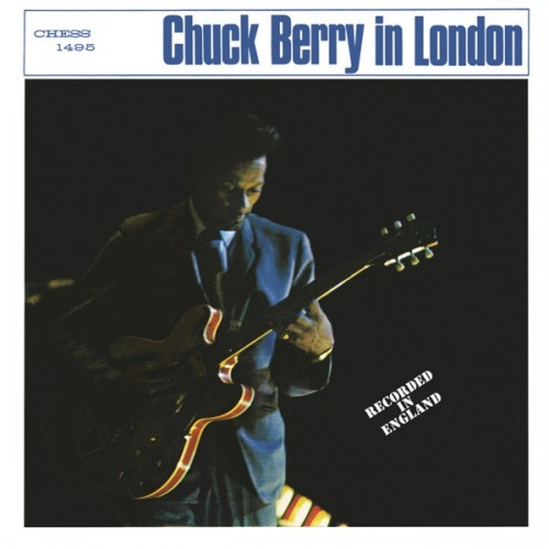 CHUCK BERRY IN LONDON by Chuck Berry (1965)