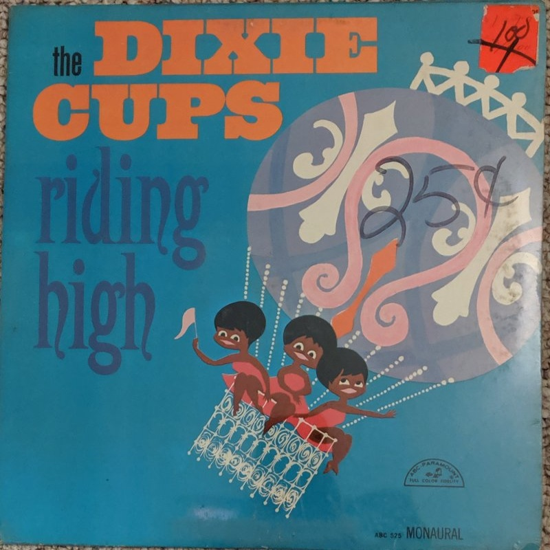 RIDING HIGH by The Dixie Cups (1965)