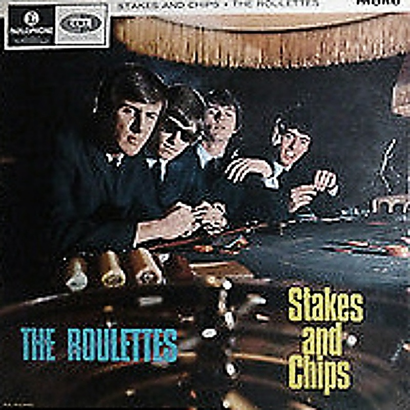 STAKES AND CHIPS by The Roulettes (1965)