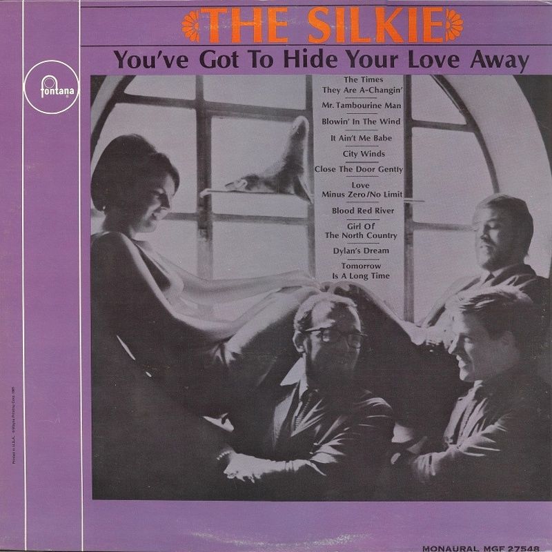 YOU'VE GOT TO HIDE YOUR LOVE AWAY by The Silkie (1965)