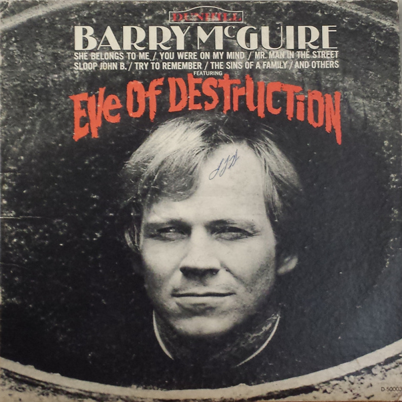 EVE OF DESTRUCTION by Barry McGuire (1965)