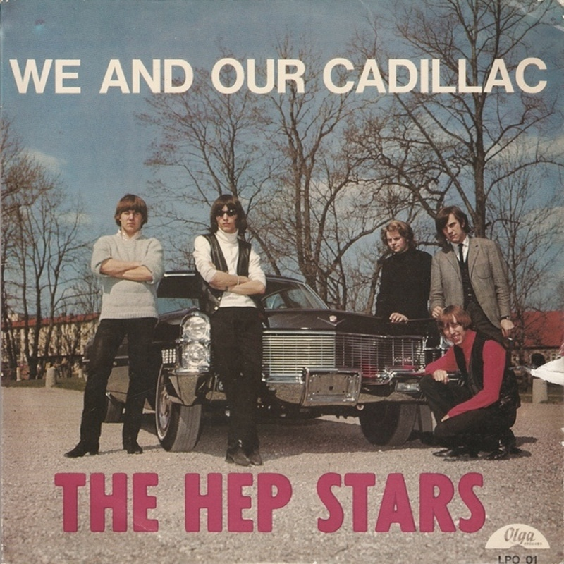 WE AND OUR CADILLAC by The Hep Stars (1965)