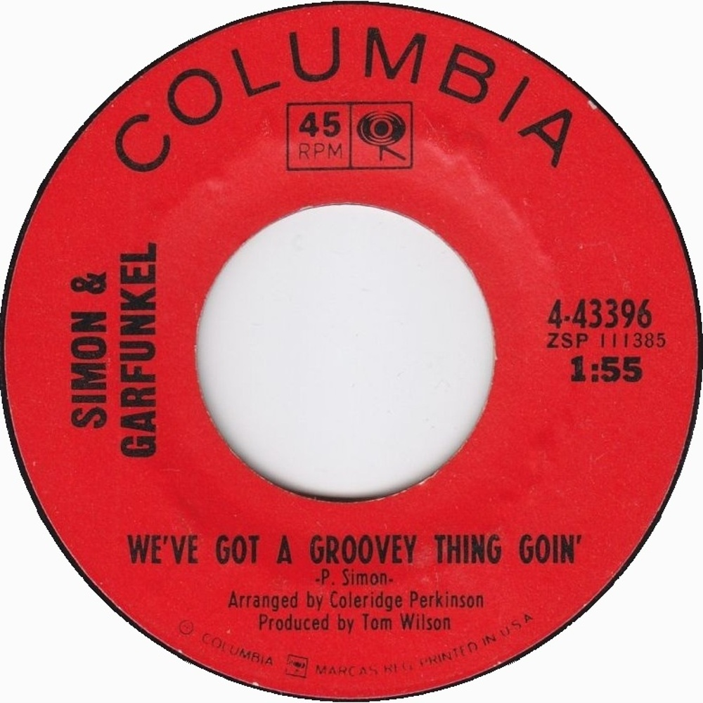 Simon And Garfunkel - The Sounds Of Silence / We've Got A Groovey Thing Goin' (1965)