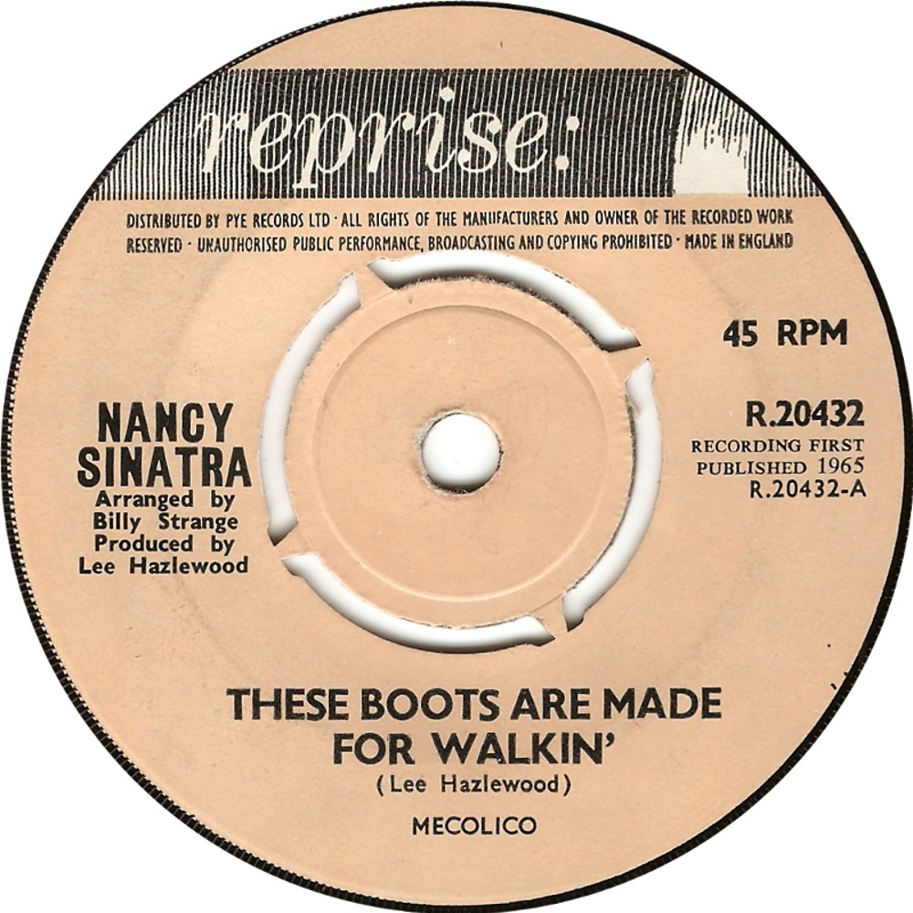 Nancy Sinatra / These Boots Are Made For Walkin