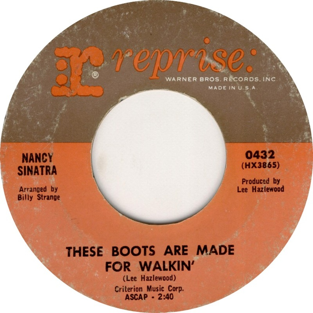 Nancy Sinatra / These Boots Are Made For Walkin'