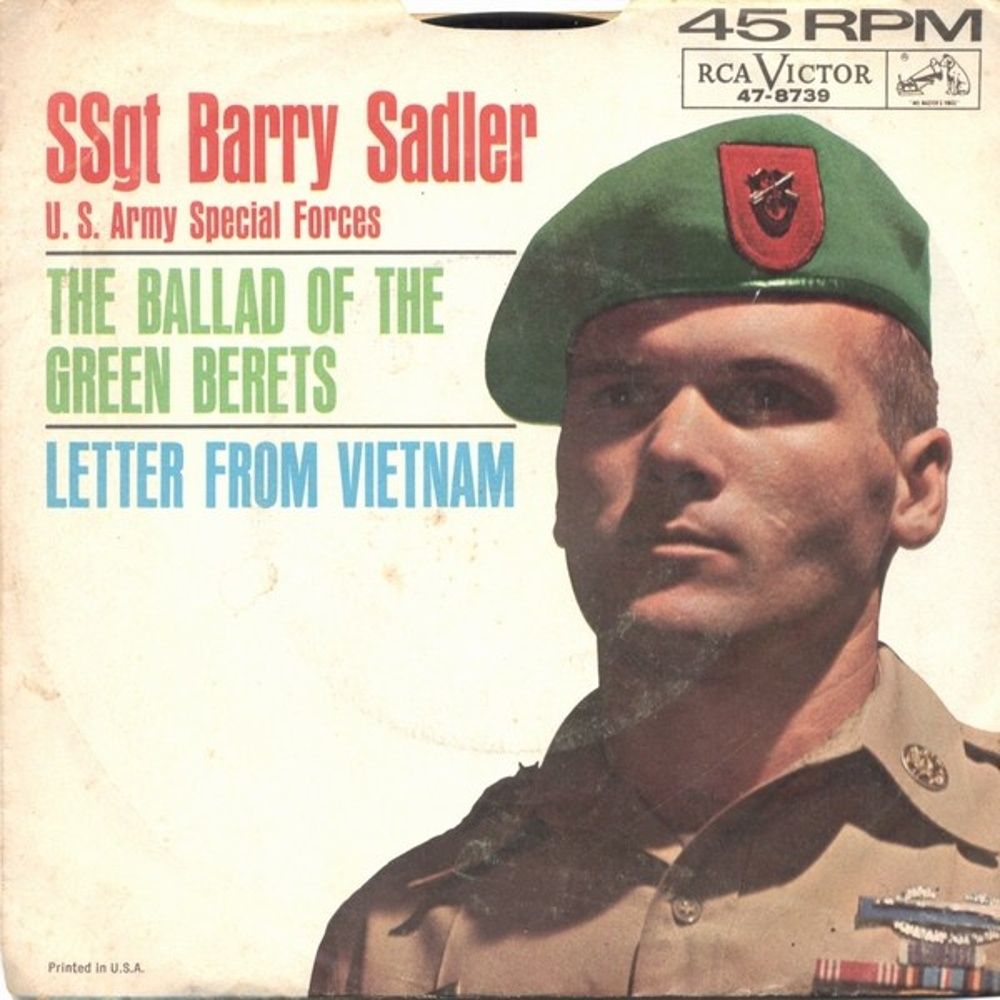 Staff Sgt. Barry Sadler / The Ballad Of The Green Berets