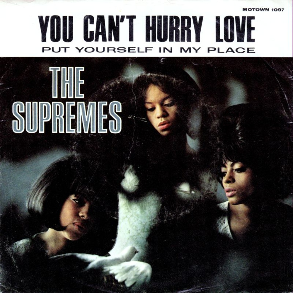 The Supremes / You Can't Hurry Love