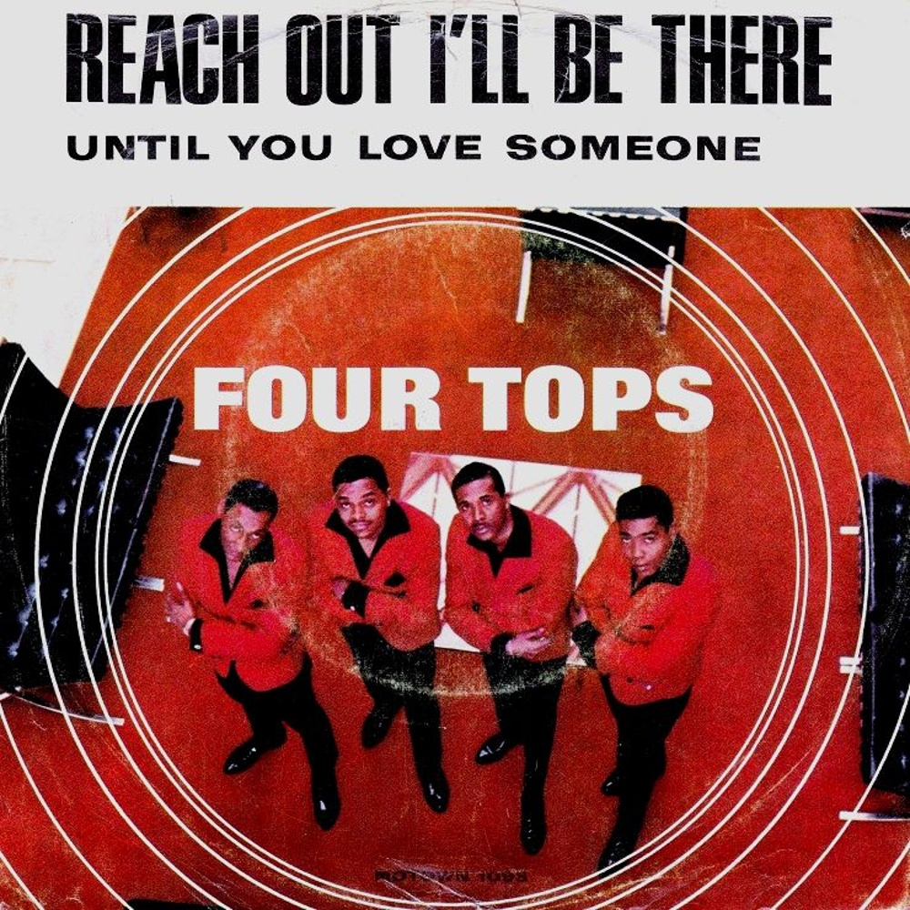 Four Tops / Reach Out I'll Be There