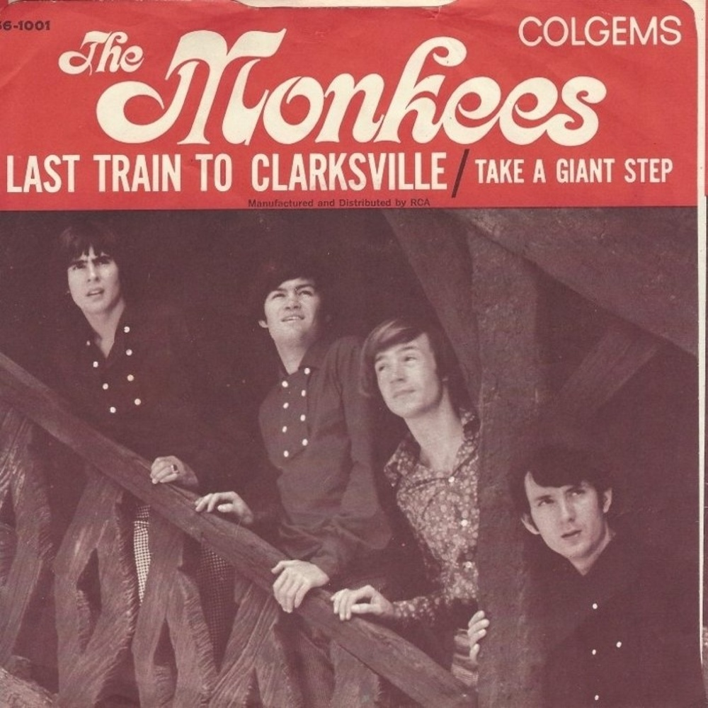 The Monkees / Last Train To Clarksville