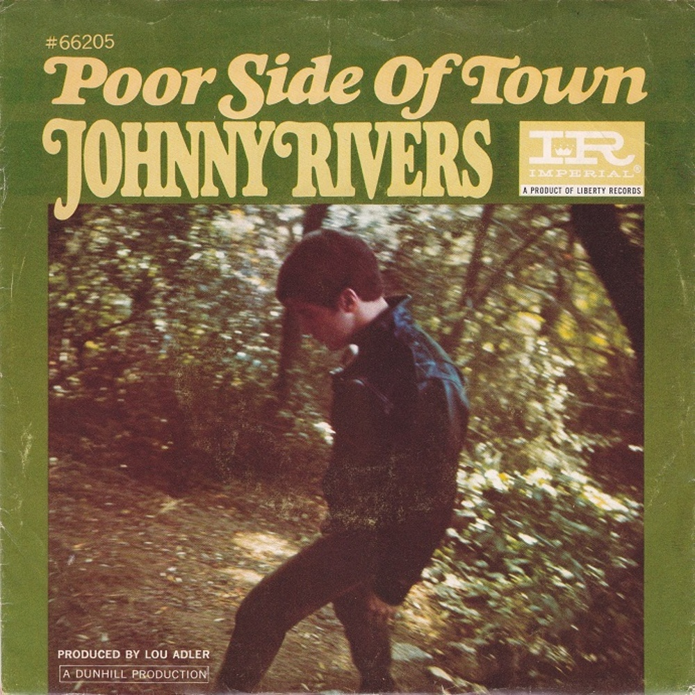 Johnny Rivers / Poor Side Of Town