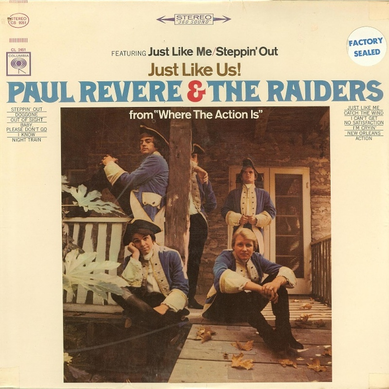 JUST LIKE US! by Paul Revere And The Raiders (1966)