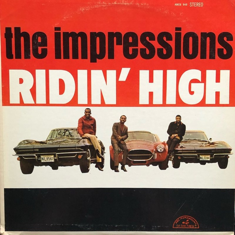 RIDIN' HIGH by The Impressions (1966)