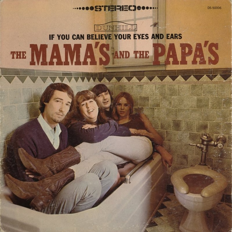 IF YOU CAN BELIEVE YOUR EYES AND EARS by The Mama's And The Papa's (1966) USA