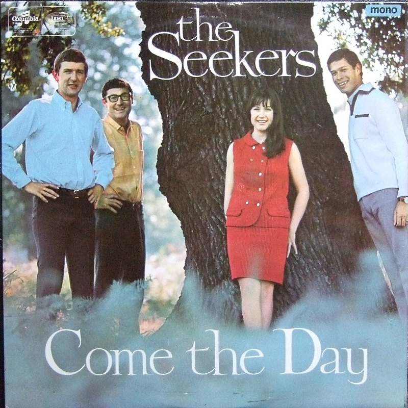 COME THE DAY by The Seekers (1966)