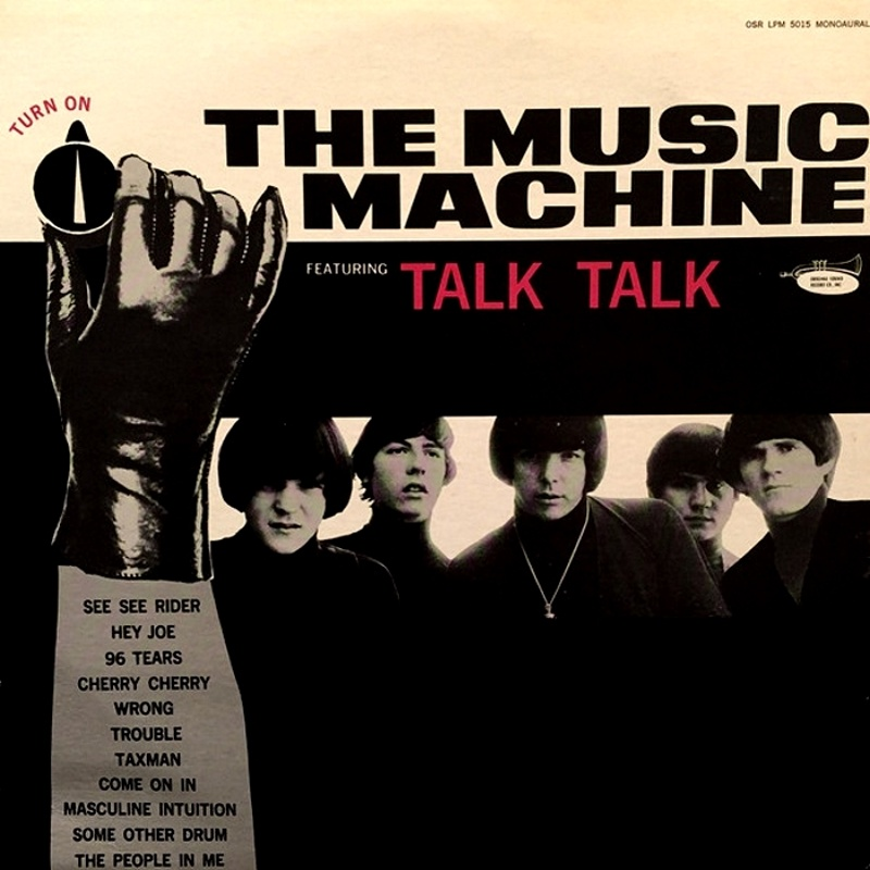 (TURN ON) THE MUSIC MACHINE by The Music Machine (1966)