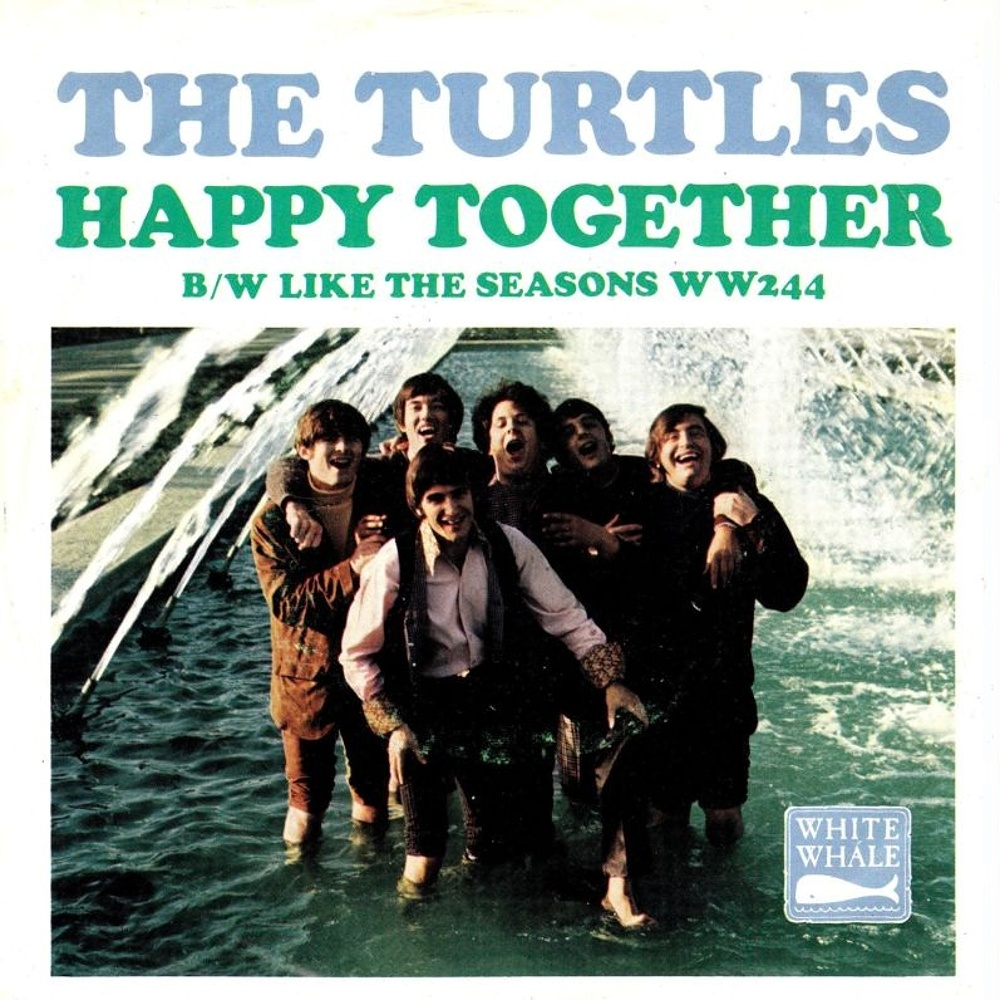 The Turtles / Happy Together