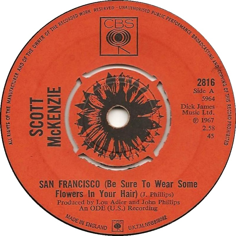 Scott McKenzie / San Francisco (Be Sure To Wear Flowers In Your Hair)